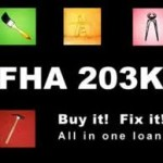 How FHA 203(K) Loan Benefits 1st Home Buyers | Part 1